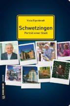 Schwetzingen - Porträt einer Stadt (ebook)
