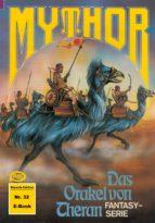 Mythor 32: Das Orakel von Theran (ebook)