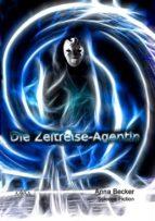 Die Zeitreise-Agentin (ebook)