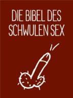 Die Bibel des schwulen Sex (ebook)