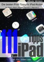 111 Tipps zum iPad –  Die besten Profi-Tipps für iPad-Nutzer (ebook)