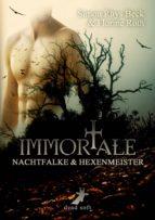 Immortale - Nachtfalke und Hexenmeister (ebook)