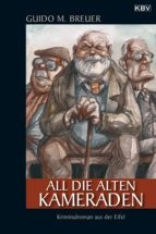 All die alten Kameraden (ebook)