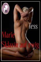 Marie - Sklavin auf ewig (ebook)