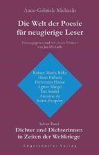 Die Welt der Poesie für neugierige Leser. Achter Band: Dichter und Dichterinnen in Zeiten der Weltkriege (ebook)