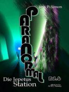 Die Jepetus-Station ( PARANORMAL Bd.6) (ebook)