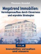 MEGATREND IMMOBILIEN - TEIL 6
