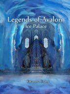 LEGENDS OF AVALON (BOOK 1)