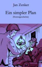 Ein simpler Plan (ebook)