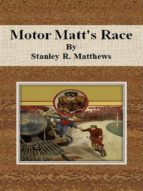 Motor Matt's Race (ebook)