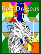 Epic Dragons: Coloring Book (ebook)