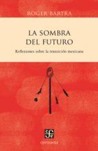 La sombra del futuro (ebook)