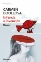 Infancia e invención (Biblioteca Carmen Boullosa) (ebook)