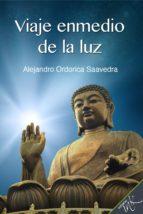 Viaje enmedio de la luz (ebook)