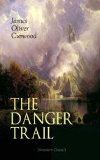 THE DANGER TRAIL (WESTERN CLASSIC)