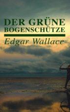 Der grüne Bogenschütze (ebook)