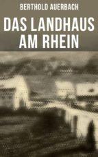 Das Landhaus am Rhein (Gesamtausgabe) (ebook)