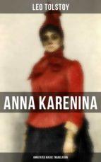 Anna Karenina (Annotated Maude Translation) (ebook)