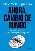 AHORA, CAMBIO DE RUMBO