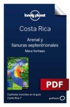 COSTA RICA 7. EL ARENAL Y LAS TIERRAS BAJAS DEL NORTE