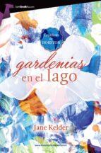Gardenias en el lago (ebook)