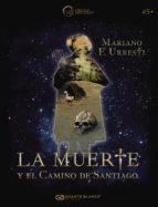 LA MUERTE Y EL CAMINO DE SANTIAGO