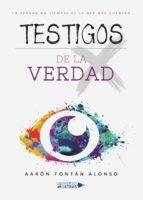 TESTIGOS DE LA VERDAD