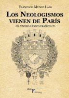 Los neologismos vienen de París (ebook)
