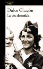 La voz dormida (Incluye Diario de una mujer muerta y otros cuentos) (ebook)