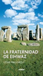 La fraternidad de Eihwaz (ebook)