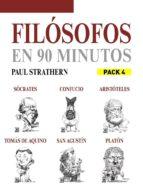 EN 90 MINUTOS - PACK FILOSOFOS 4: SÓCRATES, PLATÓN, ARISTÓTELES, CONFUCIO, TOMÁS DE AQUINO Y SAN AGUSTÍN (ebook)