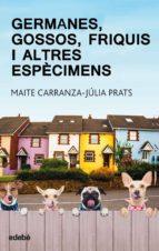 Germanes, gossos, frikis i altres espècimens (ebook)
