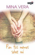 Pon tus manos sobre mí (ebook)