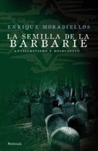 La semilla de la barbarie (ebook)