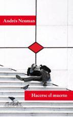 Hacerse el muerto (ebook)