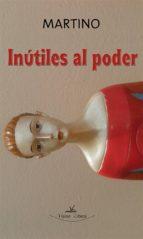 INÚTILES AL PODER