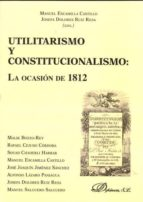 Utilitarismo y constitucionalismo. La ocasión de 1812