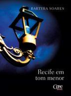RECIFE EM TOM MENOR