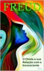 O Chiste e sua Relação com o Inconsciente (ebook)