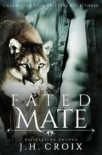 Fated Mate (Catamount Lion Shifters, Book 3) (ebook)