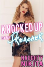 Knocked Up By My Preacher (ebook)