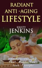 Radiant anti aging lifestyle (ebook)