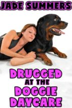 Drugged at the Doggie Daycare  (ebook)