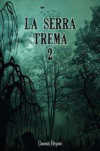 La Serra Trema 2 (ebook)
