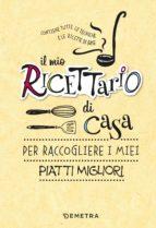 Il mio ricettario di casa (ebook)