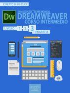 Dreamweaver. Corso intermedio livello 3 (ebook)