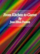From Kitchen to Garret