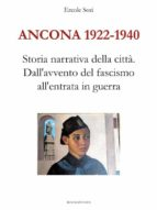 Ancona 1922 - 1940. Dall'avvento del fascismo all'entrata in guerra (ebook)