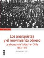 Los Anarquistas y el movimiento obrero (ebook)