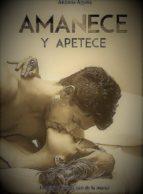 AMANECE Y APETECE (ebook)